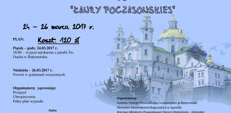 Wielkopostna Pielgrzymka Studentów do Ławry Poczajowskiej